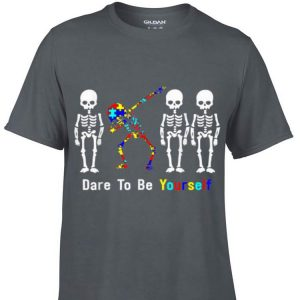 Awesome Autism Awareness Skeleton Dabbing Dare To Be Yourself shirt