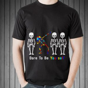 Awesome Autism Awareness Skeleton Dabbing Dare To Be Yourself shirt 1