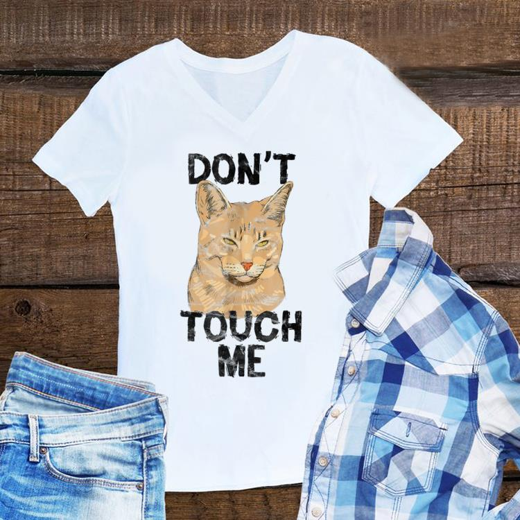 Awesome Cat Don t Touch Me shirt 1 - Awesome Cat Don't Touch Me shirt