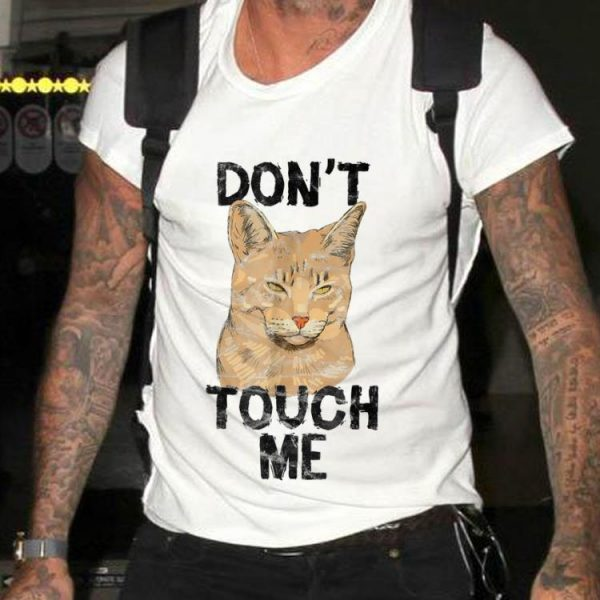 Awesome Cat Don't Touch Me shirt