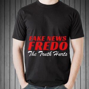 Awesome Fake News Fredo The Truth Hurts shirt 1