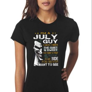 Awesome Joker I'm A July Guy I Have 3 Side The Quiet And Sweet shirt 2