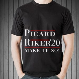 Awesome Piccard Riker 20 Make It So shirt 1
