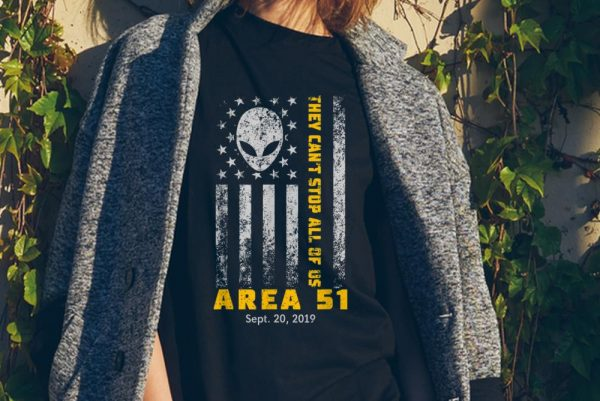 Awesome Storm Area 51 They Can't Stop All Of Us Alien Face American Flag shirt