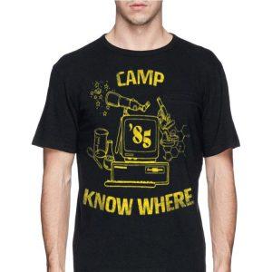Camp Know Where 85 shirt