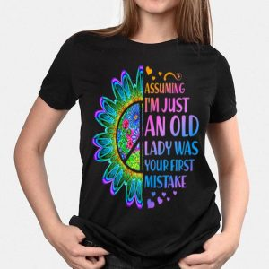 Hippie Flower Assuming Im Just An Old Lady Was First Mistake Young Girl shirt