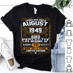 Hot August 1949 70th Birthday Gift 70 Year Old For Men Women shirt