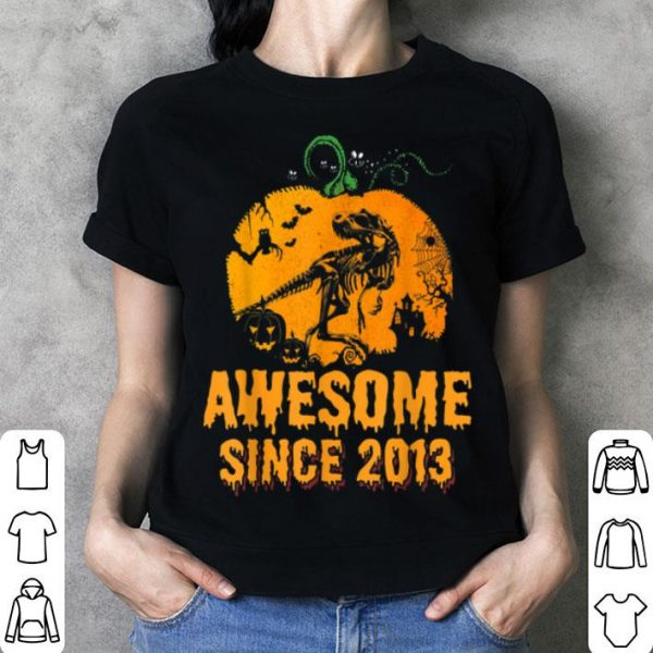 Hot Awesome Since 2013 - 6 Years Old Halloween Birthday shirt