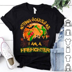 Hot Nothing Scares Me I'm A Firefighter Halloween Costume shirt