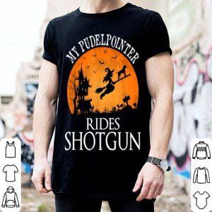 Nice Pudelpointer Rides Shotgun Dog Lover Halloween Party Gift shirt
