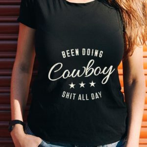 Wonder Been Doing Cowboy Shit All Day Star shirt