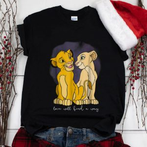 Wonder Disney Lion King Simba Nala Love Love Will Find A Way shirt