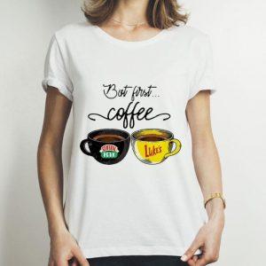 But First Coffee Central Perk Luke's shirt 2