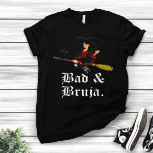 Bad & Bruja Black Cat - Latina Witch Flying On Halloween shirt