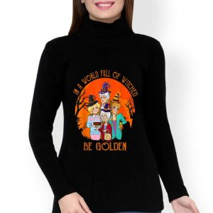 In A World Full Of Witches Be Golden Halloween Vintage shirt