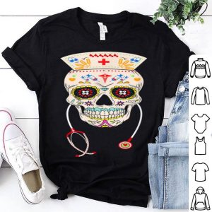 Nurse Sugar Skull Halloween Day Of The Dead Dia De Los shirt