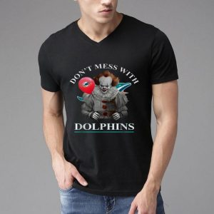 Pennywise Don't Mess With Miami Dolphins shirt