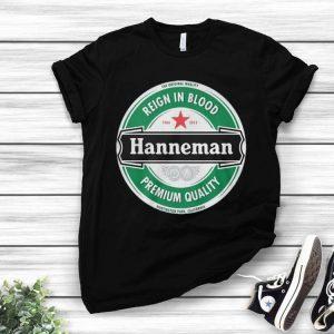 Reign In Blood Hanneman Premium Quality Heineken Logo shirt