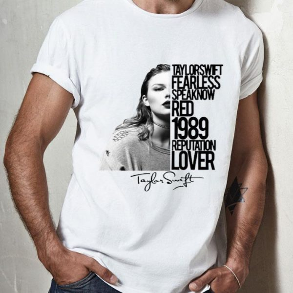 Taylor Swift Fearless Speak Now Red 1989 Signature shirt