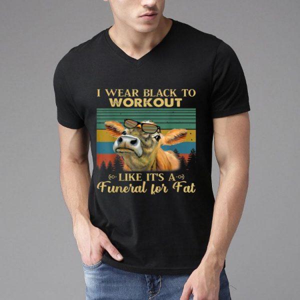 Vintage Heifer I Wear Black To Workout shirt