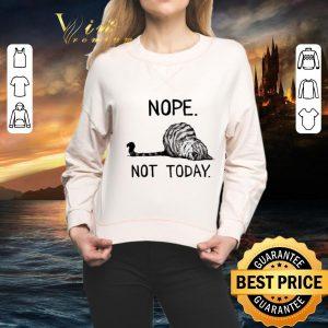 Cheap Cat nope not today shirt