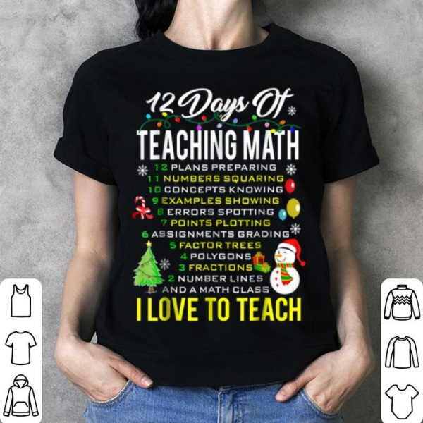 Nice 12 Day Of Math Teacher Ugly Christmas Sweater shirt