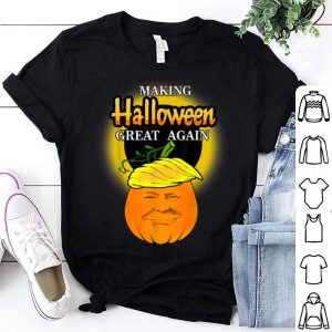Nice Trumpkin Making Halloween Great Again Pumpkin Patch Gift shirt