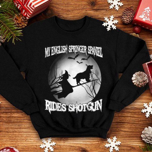 Official My English Springer Spaniel Rides Shotgun Halloween shirt