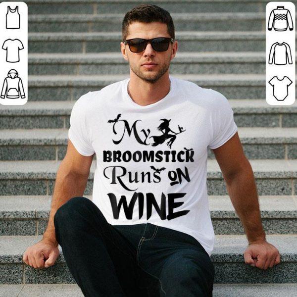Original Broomstick Runs on Wine Halloween - Cute and Funny shirt