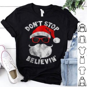 Top Don't Stop Believing Cool Shades Santa Christmas shirt