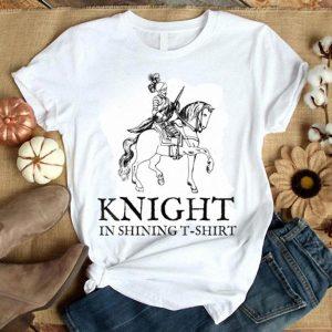 Top Knight in Shining Armor Halloween Renaissance Fair shirt