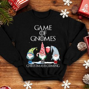 Awesome Funny Game Of Gnomes Christmas Is Coming Elf Gifts shirt
