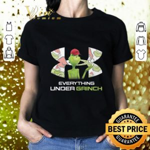 Cheap Under Armour Everything Under Grinch shirt