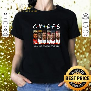 Funny Kansas City Chiefs i'll be there for you Friends shirt