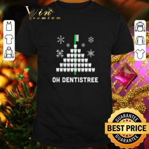 Funny Oh dentistree Christmas shirt