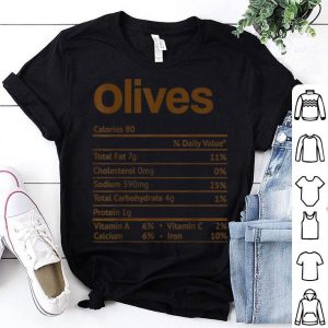 Official Olives Nutrition Facts Funny Thanksgiving Christmas shirt