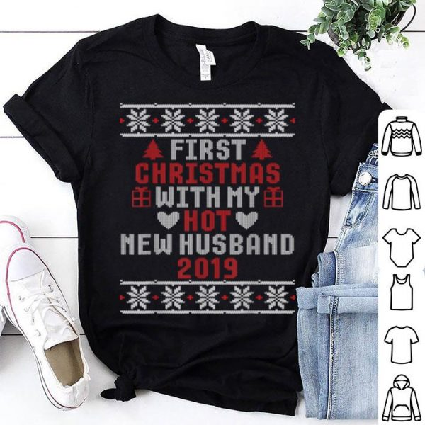 Original 2019 Couple Gift First Christmas With My Hot New Husband shirt