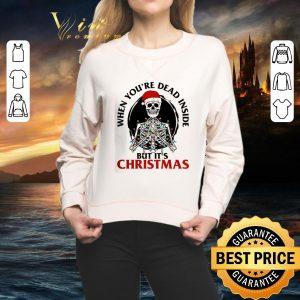 Premium Skeleton santa when you're dead inside but it's Christmas shirt