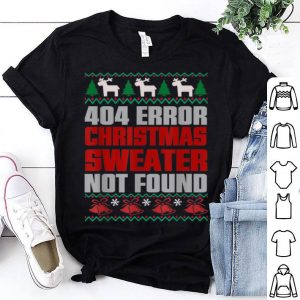 Pretty 404 Error Christmas Sweater Not Found Funny Christmas shirt
