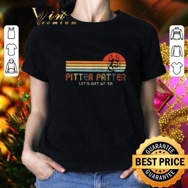 Funny Pitter Patter Let's Get At Er Vintage German Shepherd shirt