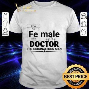 Premium Female Doctor the original Iron Man shirt