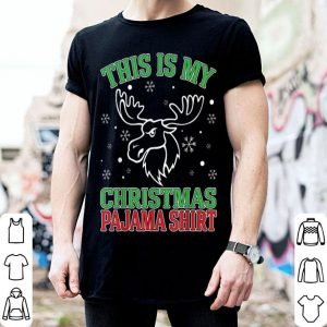This Is My Christmas Pajama Shirt Reindeer Funny Gift Xmas sweater