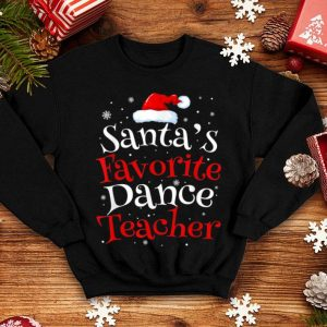 Top Santa's Favorite Dance Teacher Funny Christmas Gifts sweater