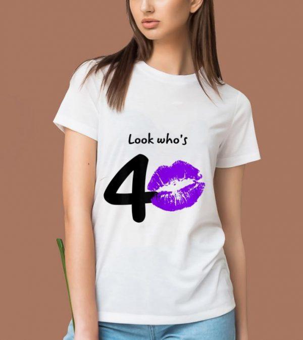 Pretty Look Who's 40 Years 40th Happy Birthday shirt