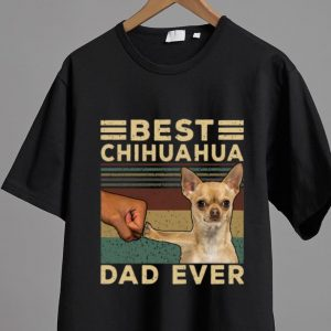 Official Best Chihuahua Dad Ever Dog Lovers Vintage Father's Day shirt