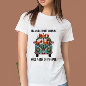 Pretty Hippie Girl And Chicken On A Dark Desert Highway Cool Wind In My Hair shirt