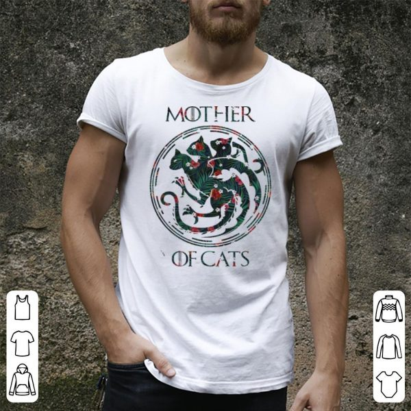 Game Of Thrones Mother Of Cats shirt