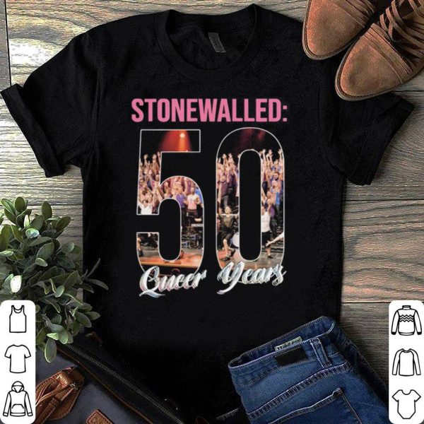 Stonewalled – 50 Queer Years shirt
