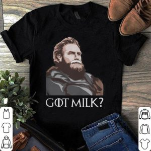 Tormund Giantsbane Game of Thrones got milk shirt