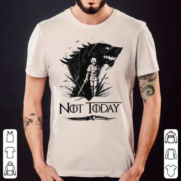 Arya Stark Game Of Thrones Not today shirt